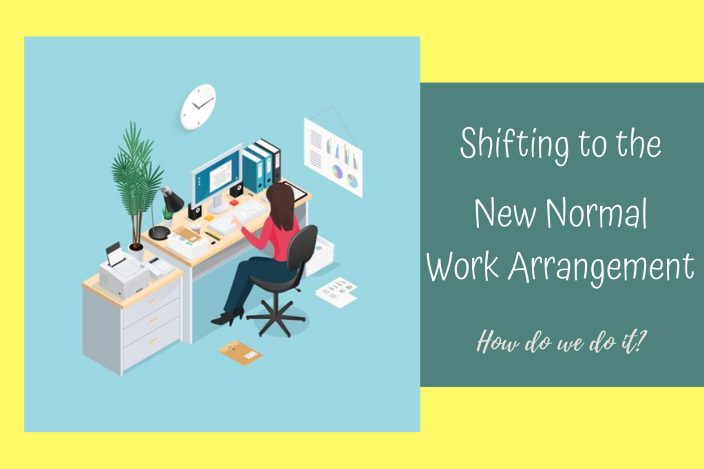 Transition to the New Normal work Arrangements by your VA Ayah